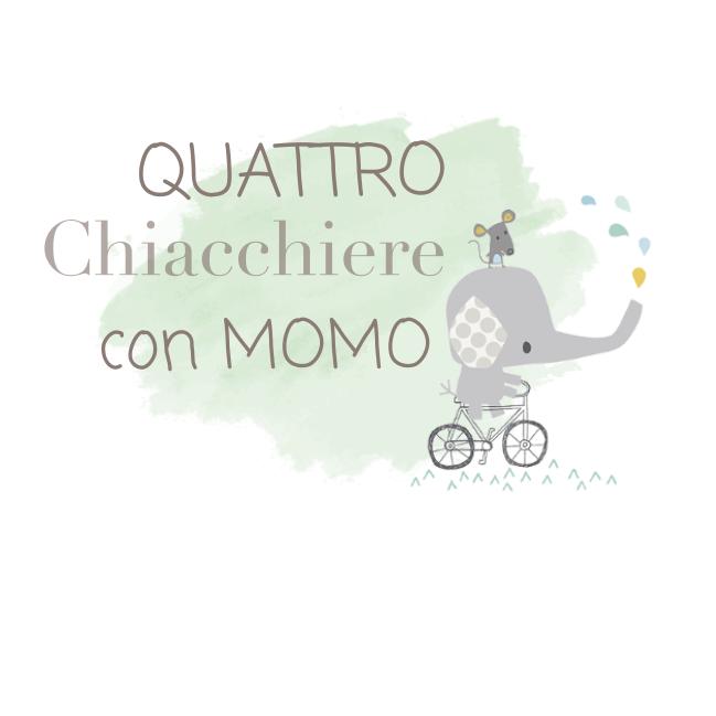 4 chiacchiere con momo